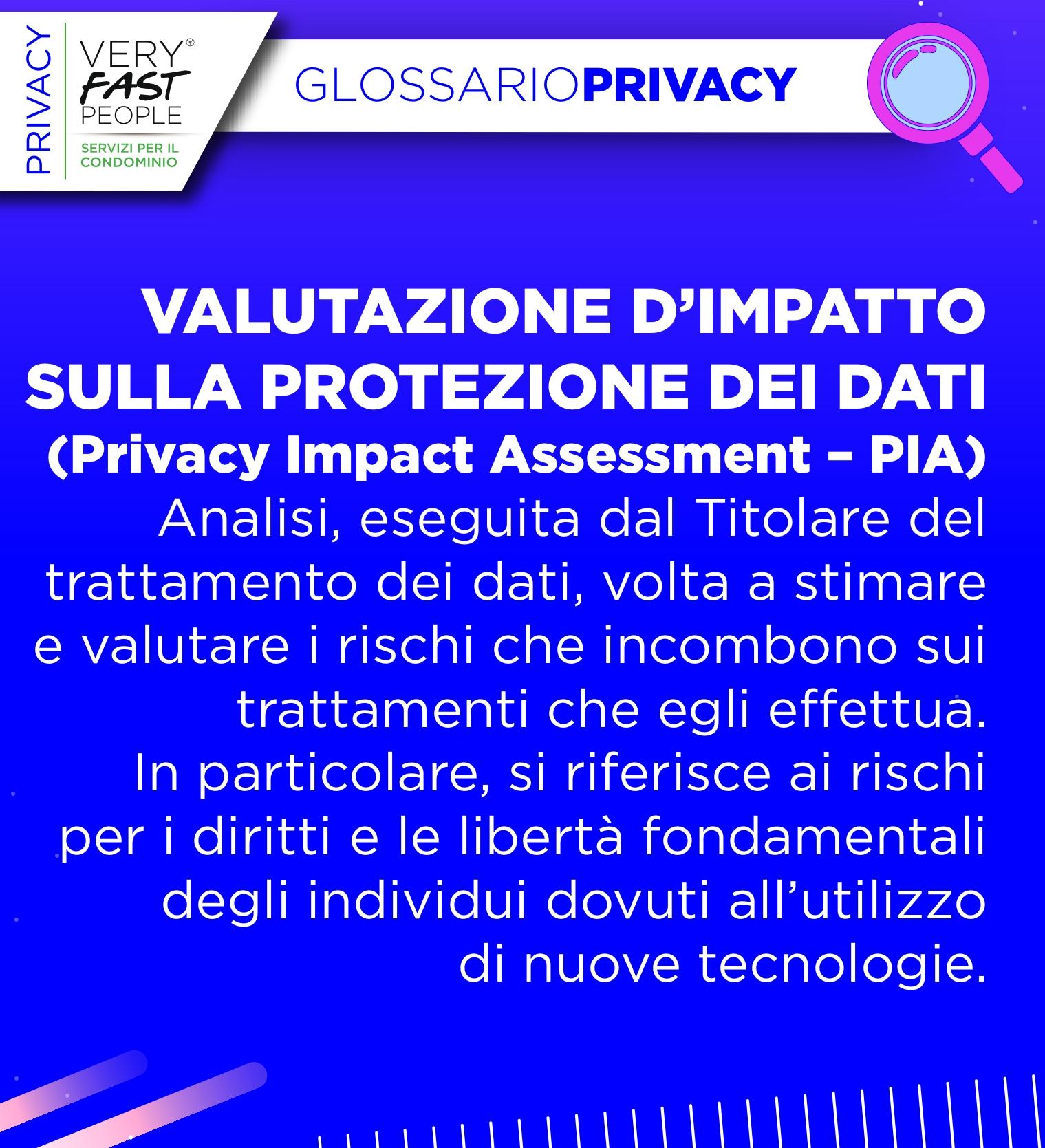 DPIA (Data Protection Impact Assessment): Valutazione d'impatto