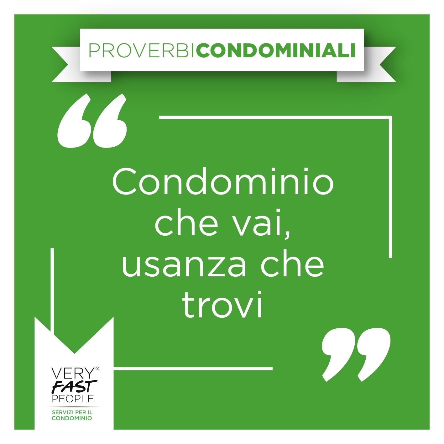 proverbio condominiale usanze domestiche