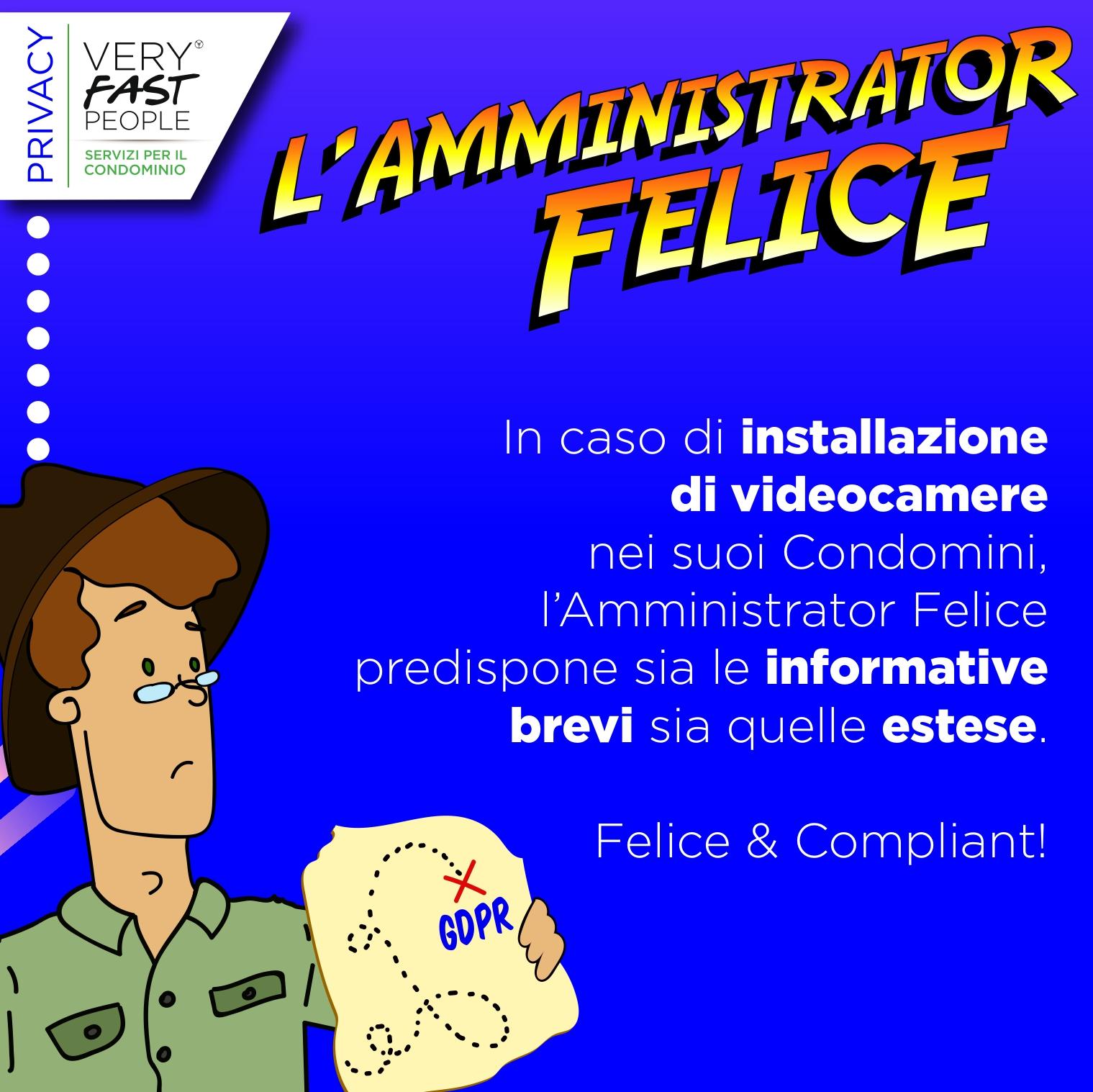L'amministrator Felice e le videocamere in condominio